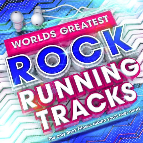 Worlds Greatest Rock Runnning Tracks - The Only Fitness Workout album you'll ever - Good Rock