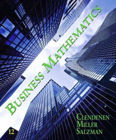 Business Mathematics, Brief Edition 9th Edition by Cleaves Ph.D., Cheryl, Hobbs Ph.D., Margie, Noble, Jeffrey [Paperback] PDF