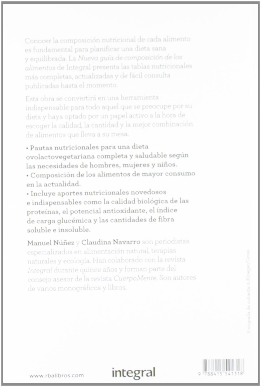 Nueva guía de composición de los alimentos ALIMENTACIÓN: Amazon.es: Núñez, Manuel, Navarro Walter, Claudina: Libros