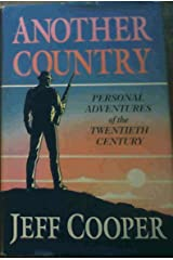 Another Country: Personal Adventures of the Twentieth Century Paperback