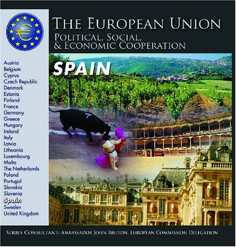 Spain (The European Union: Political, Social, And Economic Cooperation) Rae Simons