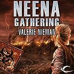 Neena Gathering | Valerie Nieman