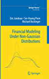 Financial Modeling Under Non-Gaussian Distributions (Springer Finance)