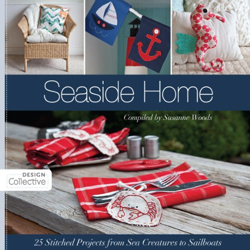 (Seaside Home: 25 Stitched Projects from Sea Creatures to Sailboats (Design)