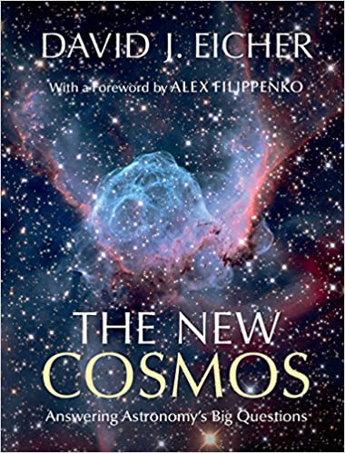 The new cosmos answering astronomys big questions david j eicher the new cosmos answering astronomys big questions david j eicher alex filippenko 9781107068858 amazon books fandeluxe Images