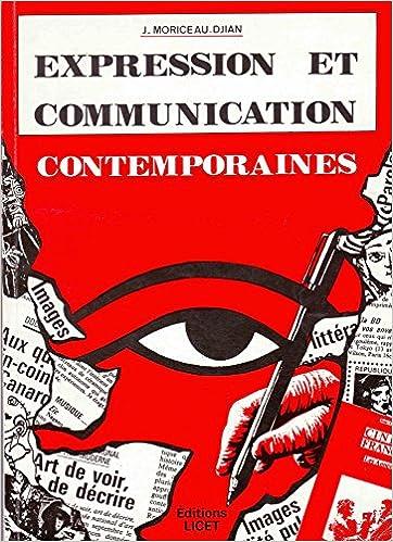 En ligne téléchargement Expression et communications contemporaines, second cycle bts et classes préparatoires pdf