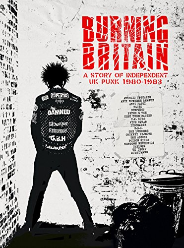 (Burning Britain: A Story Of Independent UK Punk 1980-1983 / Various)