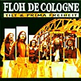 Tilt & Prima Freiheit by Floh De Cologne (1994-12-05)