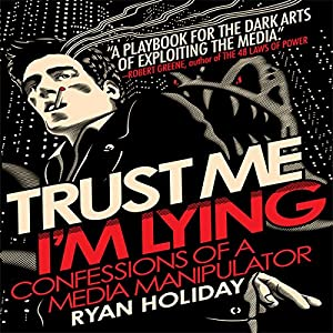Trust Me, I'm Lying Hörbuch