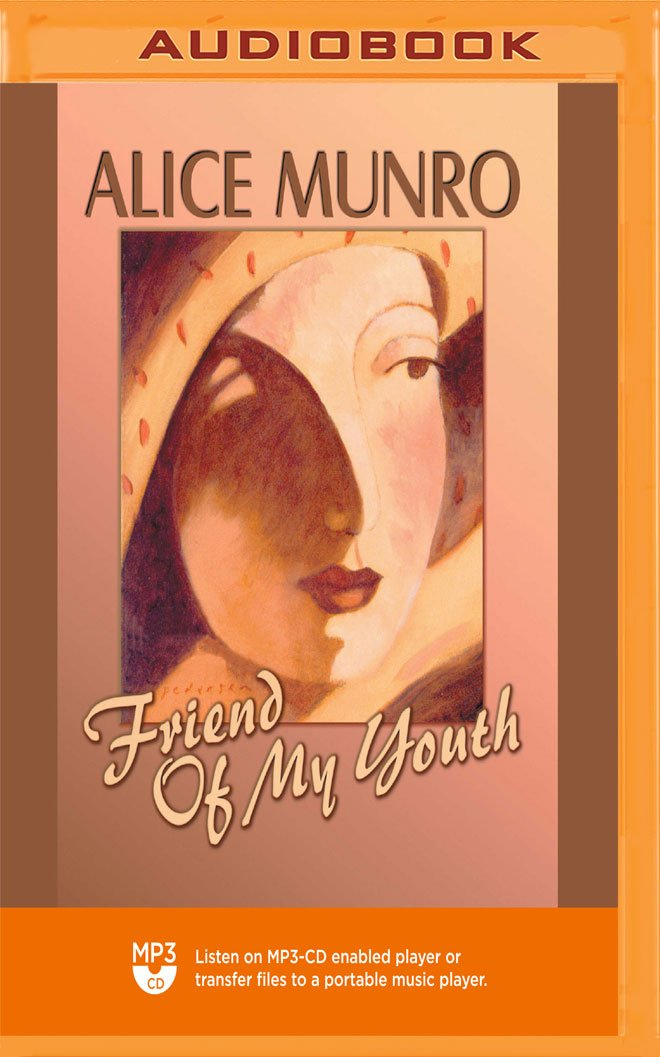 Friend Of My Youth Alice Munro Beth Fowler 9781721311088 Books