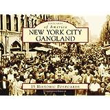 New York City Gangland (Postcards of America)