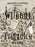 Without Prejudice, William Dixon, 1414017359