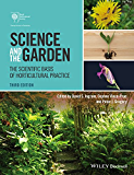 Science and the Garden: The Scientific Basis of Horticultural Practice (English Edition)