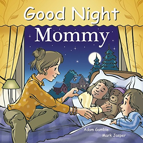 Good Night Mommy (Good Night Our World)