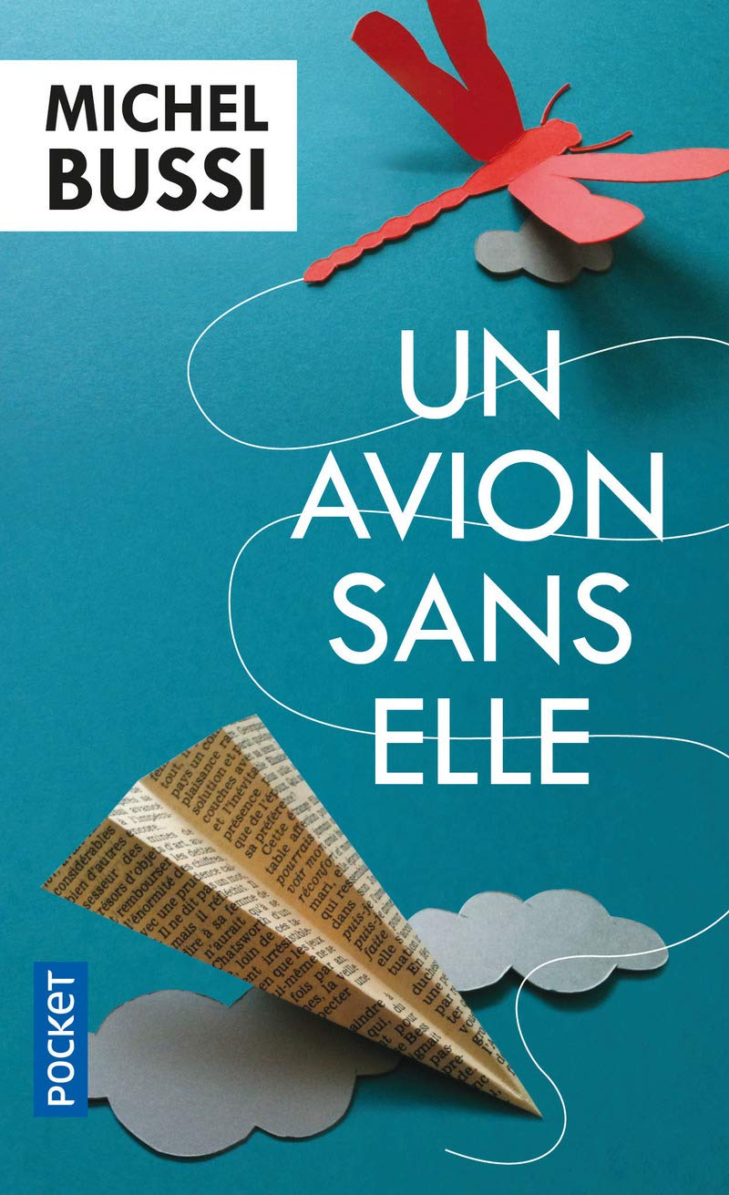 Un Avion Sans Elle Michel Bussi 9782266233897 Amazon Com