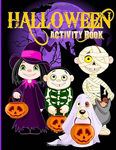 Halloween Activity Book: Over 70+ Halloween Activities & Coloring Pages for Kids: Spooktacular Halloween Gift for Kids: Letter Tracing, Mazes, Word ... Puzzles (Holiday Coloring Books) (Volume 4)
