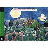 Die kleine Eule und der Mond: Eine Gutenachtgeschichte mit Gebärden