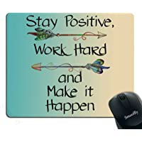 Smooffly Gaming Mouse Pad Custom,Stay Positive Work Hard and Make It Happen Motivational Sign Inspirational Quote Mouse Pad Motivational Quotes for Work