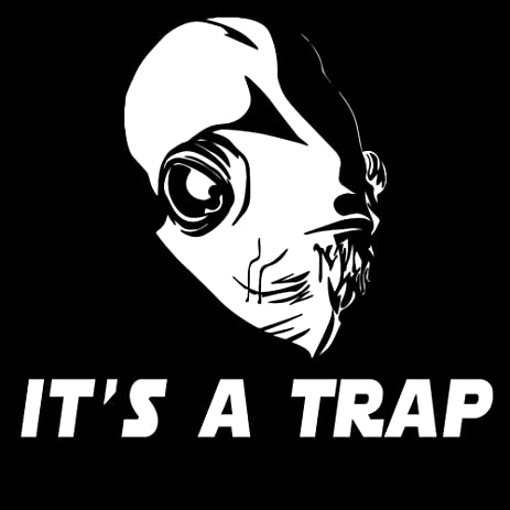 Its a trap admiral ackbar 6 vinyl sticker car decal 6 white