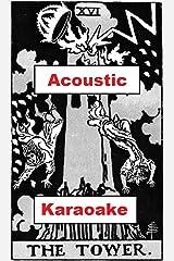 Acoustic Karaoke [Card 16: The Tower]: Mini-epic (Icosadyadria) Kindle Edition