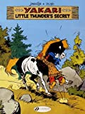 img - for Little Thunder's Secret (Yakari) book / textbook / text book