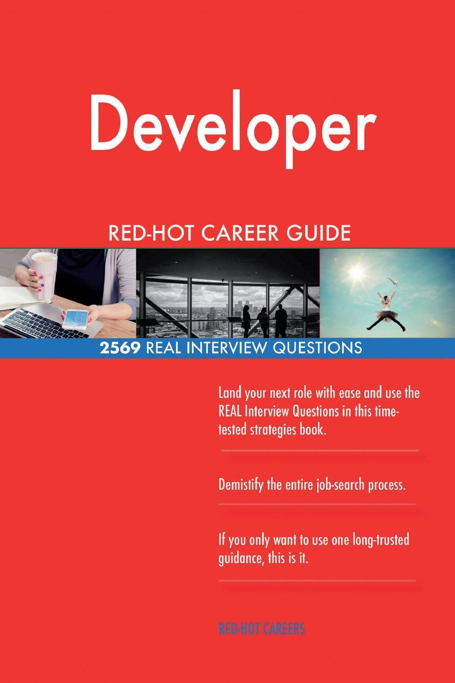 Developer RED-HOT Career Guide; 2569 REAL Interview Questions pdf