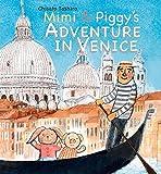 Mimi & Piggy's Adventure In Venice
