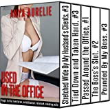 USED IN THE OFFICE (Rough, fertile, humiliation, exhibitionism, reluctant, cheating wife)