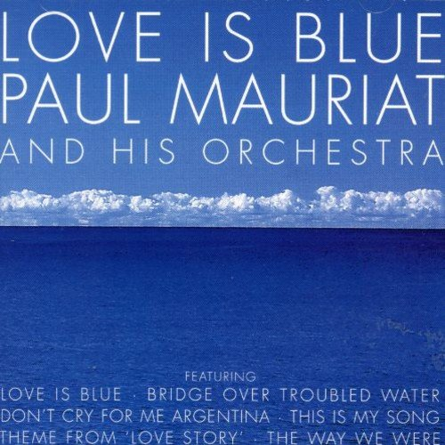 Love Is Blue Paul Mauriat His Orchestra Amazonde Musik