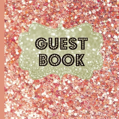 Books : Guest Book: Beautiful Rose Gold Party Guest Book Plus Picture Pages to Keep as a Memory Keep Sake and Treasure Forever (Rose Gold Party Decorations,Rose Gold Party Invitations) (Volume 1)