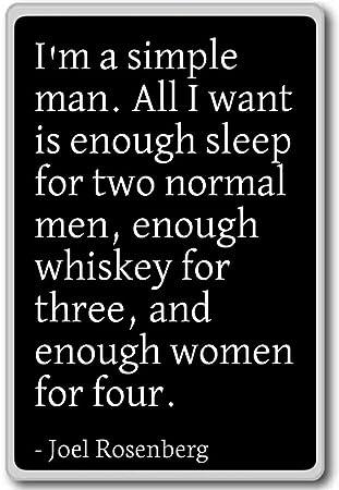 Amazoncom Im A Simple Man All I Want Is Enough Sleep Joel