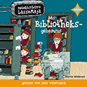 Das Bibliotheksgeheimnis (Detektivbüro LasseMaja 12) | Martin Widmark