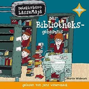 Das Bibliotheksgeheimnis (Detektivbüro LasseMaja 12) Hörbuch