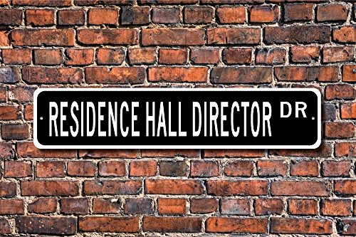 Residence Hall Director Gift Residence Hall Director Sign Dormitory Custom Street Sign Yard Fence Driveway Street Sign Indoor Outdoor Decorative