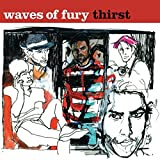 Thirst by Waves of Fury