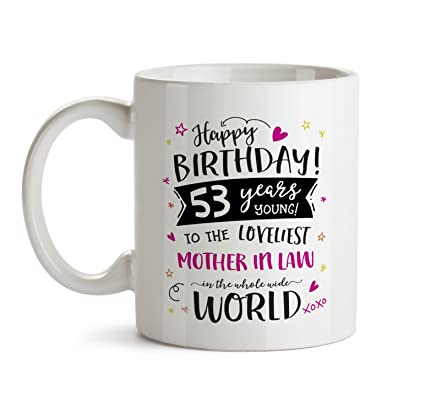 53rd Happy Birthday Gift Mug To My Special Mother In Law