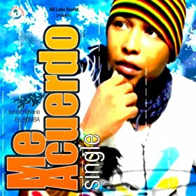 Amazon.com: Me Acuerdo (Merengue Version): Junior Rosario El Bomba