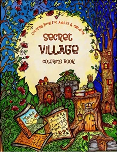 A Coloring Book for Adults and Children - Secret Village ...