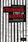 L'économie, c'est la guerre : Les agents secrets au service du big business par Charpier