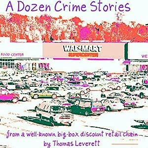 A Dozen Crime Stories Audiobook
