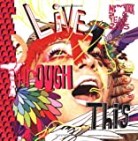 img - for Live Through This: New York 2005 by Lawrence Rinder (2005-06-15) book / textbook / text book