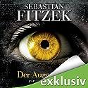Der Augenjäger Audiobook by Sebastian Fitzek Narrated by Simon Jäger