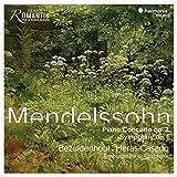 Mendelssohn: Piano Concerto No.2, Symphony No.1
