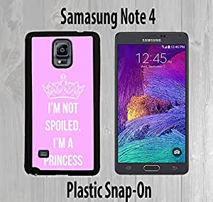 Not Spoiled Princess Quote Custom made Case/Cover/skin FOR Samsung Galaxy Note 4 -Black- Plastic Snap On Case ( Ship From CA)