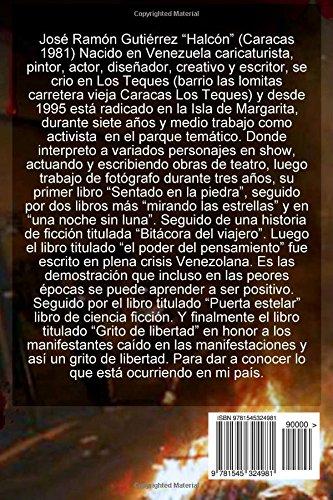 Grito de Libertad (Spanish Edition): Jose Gutierrez ...
