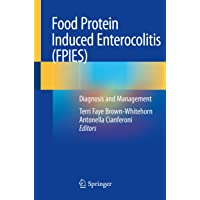 Food Protein Induced Enterocolitis (FPIES): Diagnosis and Management