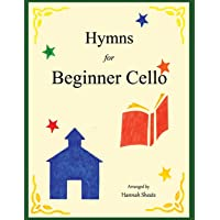 Hymns for Beginner Cello: Easy Hymns for early Cellists