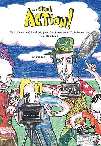 und-action-ein-fast-vollstndiges-lexikon-der-filmbranche-in-bildern