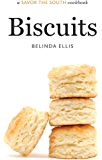 Biscuits: a Savor the South® cookbook (Savor the South Cookbooks)