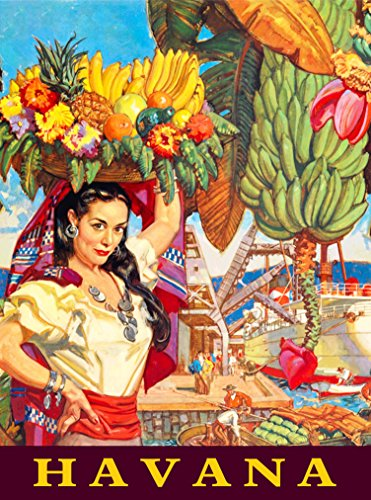 A SLICE IN TIME Havana Habana Cuba Cuban Caribbean Island Girl with Basket of Bananas Travel Advertisement Art Poster Print. Poster measures 10 x 13.5 inches
